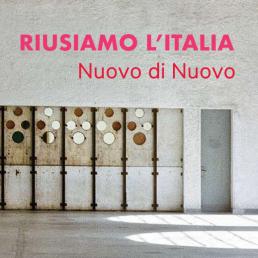 Nuovo di Nuovo - Riusiamo l'Italia